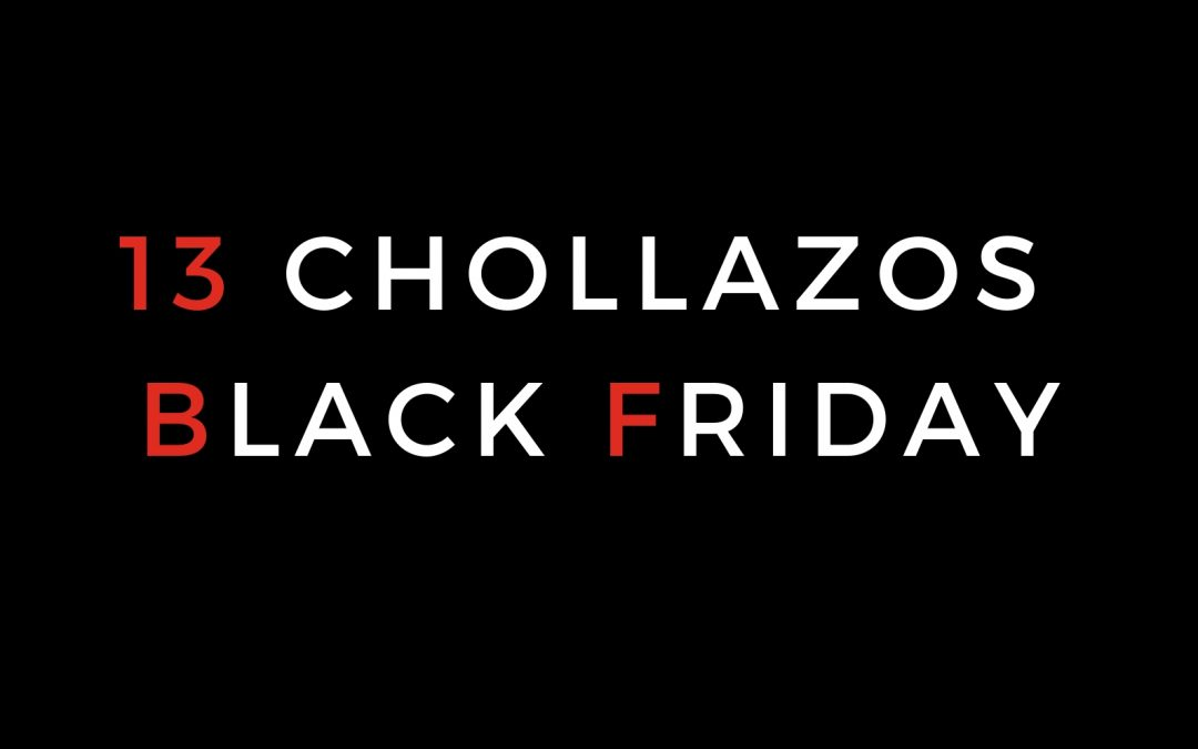 Los 13 chollazos del Black Friday